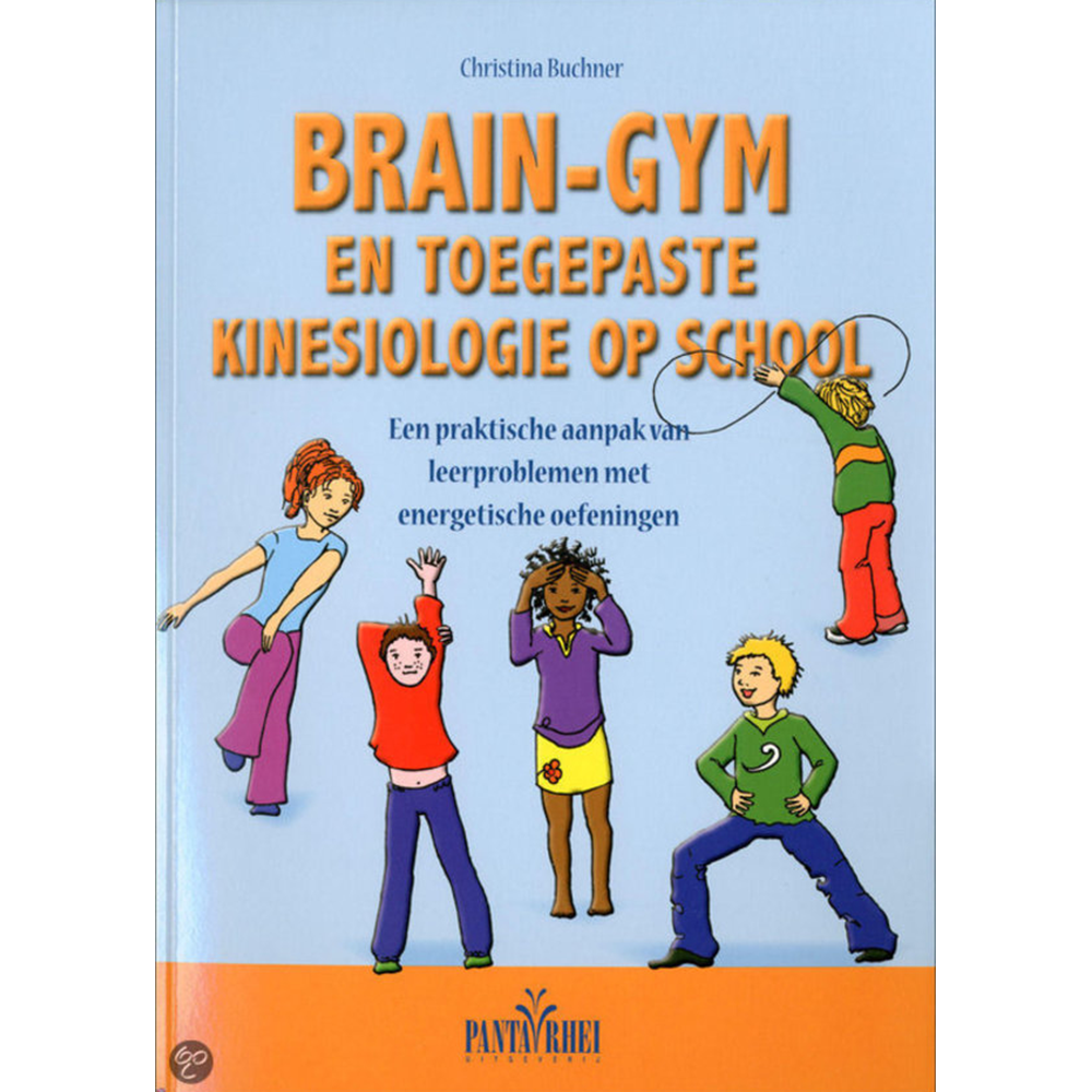 Brain-Gym En Toegepaste Kinesiologie Op School