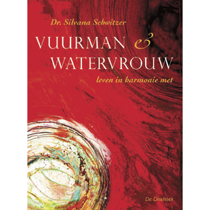 Vuurman En Watervrouw | Silvana Schwitzer